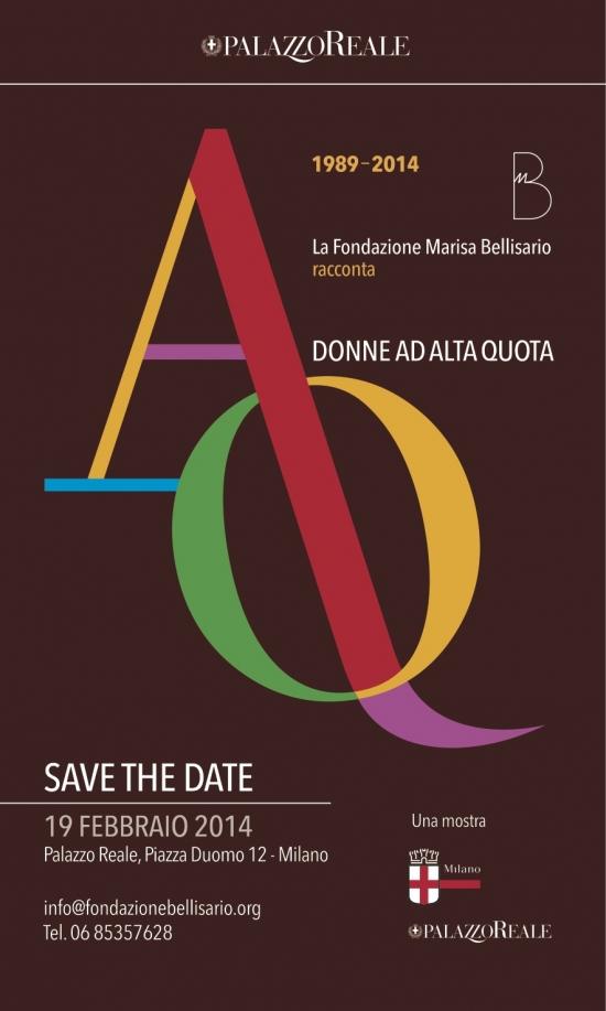 """(Italiano) Save the Date: Mostra """"Ad Alta Quota"""" – 19 Febbraio 9 Marzo a Palazzo Reale – Milano"""