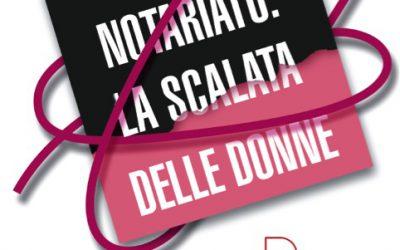 """Convegno """"NOTARIATO: LA SCALATA DELLE DONNE"""""""